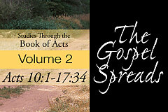 Acts Volume 2 - The Gospel Spreads (CD Set)