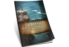 Blessed Assurance: Can a Christian Lose His Salvation? (Booklet)