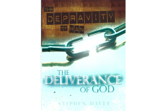 The Depravity of Man . . . The Deliverance of God (Paperback)
