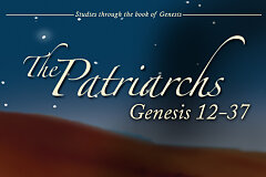 Genesis Volume 2: The Patriarchs (Study Guide)