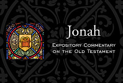 Jonah Expository Commentary On The Old Testament