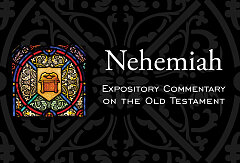 Nehemiah Expository Commentary On The Old Testament
