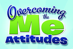 Overcoming The Me Attitudes (Paperback)