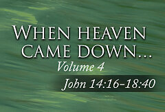 John Volume 4 - When Heaven Came Down (Study Guide)